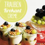 Trauben Krokant Creme